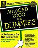 AutoCAD® 2000 for Dummies®, Mark Middlebrook and Bud Smith, 0764505580