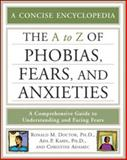 The A-Z of Phobias, Fears, and Anxieties, Doctor, Ronald M. and Kahn, Ada P., 0816075581