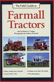 The Field Guide to Farmall Tractors, Robert N. Pripps, 0896585581