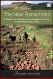 The New Peasantries : Struggles for Autonomy and Sustainability in an ERA of Empire and Globalization, van der Ploeg, Jan Douwe, 1844075583