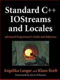 Standard C++ IOStreams and Locales : Advanced Programmer's Guide and Reference, Langer, Angelika and Kreft, Klaus, 0321585585