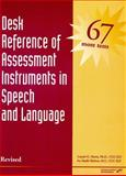 Desk Reference of Assessment Instruments in Speech and Language, Harris, Lonnie G., 0127845585