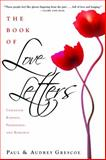 The Book of Love Letters, Paul Grescoe and Audrey Grescoe, 0771035586