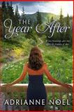 The Year After, Adrianne Noel, 149749558X
