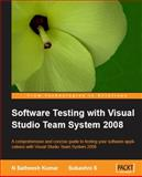 Software Testing with Visual Studio Team System 2008, Kumar, N. Satheesh and S, Subashni, 184719558X