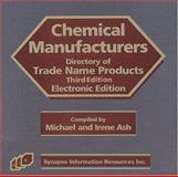 Chemical Manufacturers Electronic Directory of Trade Name Products, Michael Ash, Irene Ash, 1890595586