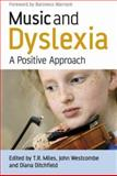 Music and Dyslexia : A Positive Approach, , 0470065583