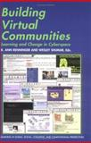Building Virtual Communities : Learning and Change in Cyberspace, , 0521785588