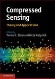 Compressed Sensing : Theory and Applications, , 1107005582