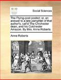 The Flying-Post Posted, Anne Roberts, 1170375588