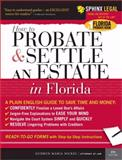 Probate and Settle an Estate in Florida, Gudrun Maria Nickel, 1572485582