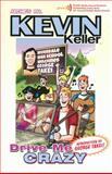 Kevin Keller: Drive Me Crazy, Dan Parent, 1936975580