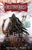 The Eye of Winter's Fury, Michael J. Ward, 057509558X