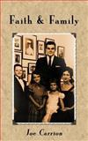 Faith and Family, Joe Carrion, 1467845582