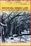 Medieval Hindu Law : A Study of Post-Smrti Changes in Hindu Law, , 019568558X