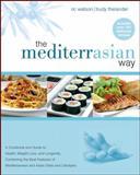 The MediterrAsian Way, Trudy Thelander and Ric Watson, 0470045582