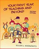 Your First Year of Teaching and Beyond, Kronowitz, Ellen L., 0801315581