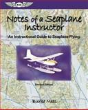 Notes of a Seaplane Instructor, Burke Mees, 1560275588