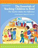 The Essentials of Teaching Children to Read : The Teacher Makes the Difference, Reutzel, D. Ray and Cooter, Robert B., Jr., 0135005590