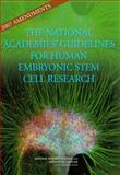2007 Amendments to the National Academies' Guidelines for Human Embryonic Stem Cell Research, Human Embryonic Stem Cell Research Advisory Committee, Board on Life Sciences, Board on Health Sciences Policy, Division on Earth and Life Studies, Institute of Medicine, National Research Council, 0309105595