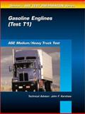 ASE Test Prep Series -- Medium/Heavy Duty Truck (T1) : Gasoline Engines, Delmar Staff, 076680559X