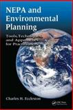 NEPA and Environmental Planning : Tools, Techniques, and Approaches for Practitioners, , 0849375592