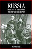 Russia in the Age of Alexander II, Tolstoy and Dostoevsky, Moss, Walter Gerald, 1898855595