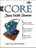 Core Java Web Server, Taylor, Chris and Kimmet, Tim, 0130805599