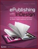 ePublishing with InDesign CS6, Pariah S. Burke, 1118305590