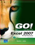 Go! With Excel 2007, Gaskin, Shelley and Jolly, Karen, 0132255596