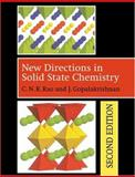 New Directions in Solid State Chemistry, Rao, C. N. and Gopalakrishnan, J., 0521495598