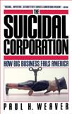 The Suidical Corporation, Paul H. Weaver, 0671675591