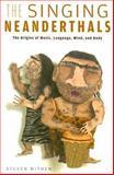 The Singing Neanderthals, Steven Mithen, 0674025598