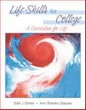 Life-Skills for College : A Curriculum for Life, Glauser, Ann Shanks and Ginter, Earl J., 0787295590