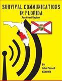 Survival Communications in Florida: Sun Coast Region, John Parnell, 1479135593