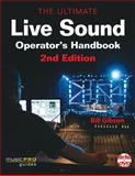 The Ultimate Live Sound Operator's Handbook 2nd Edition