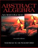 Abstract Algebra : An Introduction, Hungerford, Thomas W., 0030105595