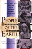 People of the Earth : The New Pagans Speak Out Interviews with Margot Adler, Starhawk, Susun Weed, Z. Budapest and Many Others, Hopman, Ellen Evert and Bond, Lawrence, 0892815590