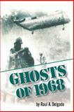 Ghosts Of 1968, Raul Delgado, 1479365599