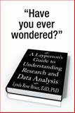 A Layperson's Guide to Understanding Research and Data Analysis, Lynda Rose Bruce Edd, 1493125591