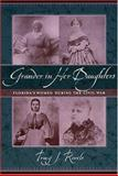 Grander in Her Daughters, Tracy J. Revels, 1570035598