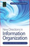 New Directions in Information Organization, Jung-Ran Park, 1781905592