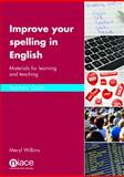 Improve Your Spelling in English, Meryl Wilkins, 1862015597