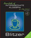 Essentials of Intermediate Algebra for College Students, Blitzer, Robert F., 0131865595