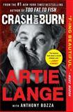Crash and Burn, Artie Lange, 1476765596