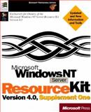 Microsoft Windows NT Server Resource Kit Version 4.0 : Updated Information and Tools Exclusively for Owners of Win Nt, Ed Microsoft Corporation Staff, 1572315598