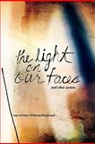 The Light on Our Faces, Lee Whitman-Raymond, 1929355599