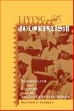 Living with Colonialism 9780520235595
