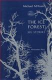 The Ice Forest, Michael McGuire, 0910395594