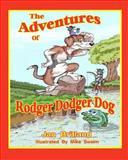 The Adventures of Rodger Dodger Dog, Jan Britland, 1463715595